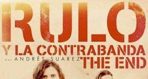 Rulo y Andres Suarez The End